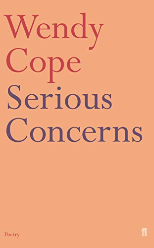 Serious Concerns (0571167055) by Wendy Cope