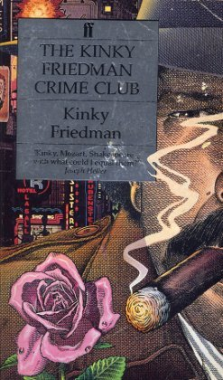 9780571167562: Kinky Friedman Crime Club