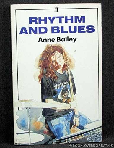 Rhythm and Blues (0571168396) by Anne Bailey