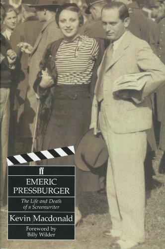 Emeric Pressburger: The Life and Death of a Screenwriter: MacDonald, Kevin