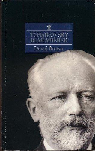 9780571168675: Tchaikovsky Remembered
