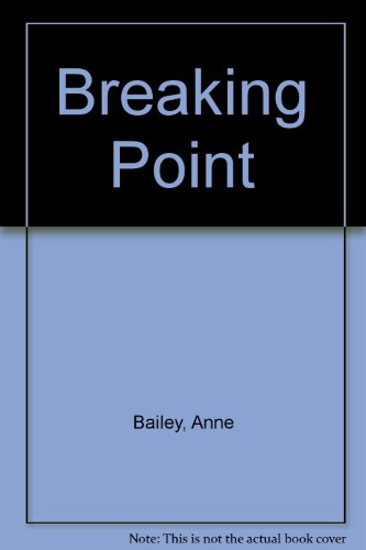 Breaking Point (0571168914) by Anne Bailey