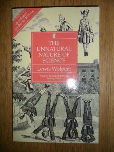 9780571169238: The unnatural nature of science
