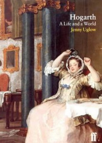 Hogarth A Life and a World