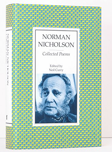 Collected Poems.: Norman Nicholson