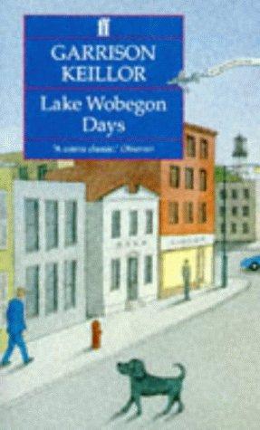9780571170067: Lake Wobegon Days