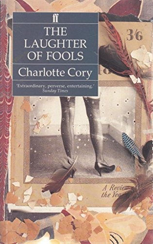 9780571170258: The Laughter of Fools