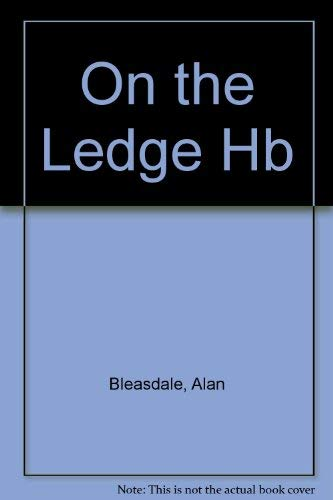 On the ledge (9780571170623) by Alan Bleasdale