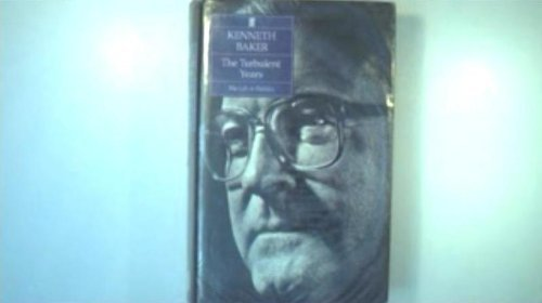 The Turbulent Years (0571170773) by Kenneth Baker