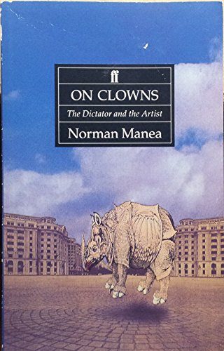 9780571171002: On Clowns: The Dictator and the Artist