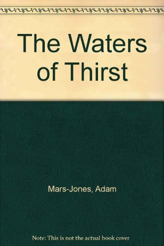 9780571171163: The Waters of Thirst