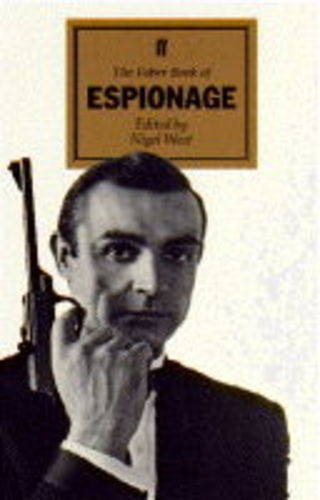 9780571171712: The Faber Book of Espionage