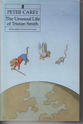 The Unusual Life of Tristan Smith-SIGNED FIRST PRINTING: Carey, Peter