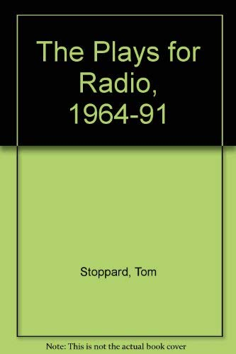 9780571172085: Stoppard: Plays for Radio 1964-1991