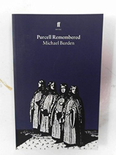 Purcell Remembered (Faber Music) (0571172709) by Burden, Michael