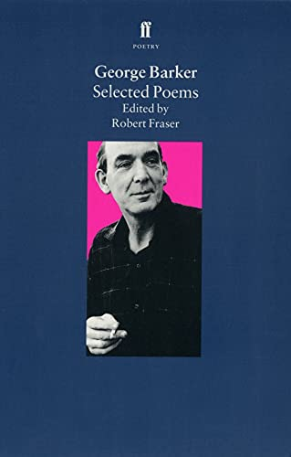 9780571172856: Selected Poems by George Barker (Faber Poetry)