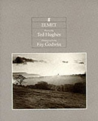 Elmet: with photographs by Fay Godwin: Hughes, Ted