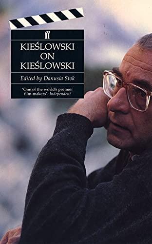 Kieslowski on Kieslowski: Krzysztof Kieslowski