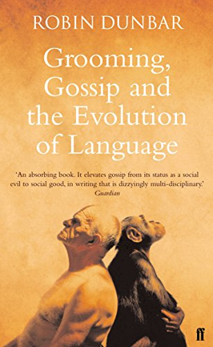 9780571173976: Grooming, Gossip and the Evolution of Language
