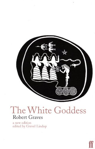 9780571174256: The White Goddess: A Historical Grammar of Poetic Myth