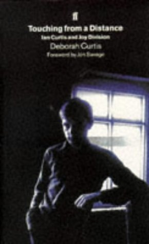 9780571174454: Touching from a Distance: Ian Curtis and Joy Division
