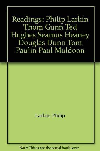 9780571174997: Readings: Philip Larkin Thom Gunn Ted Hughes Seamus Heaney Douglas Dunn Tom Paulin Paul Muldoon