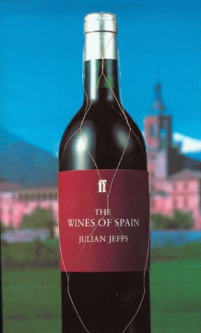 9780571175314: The Wines of Spain (Faber Books on Wine)