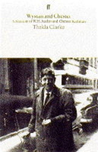 9780571175918: Wystan and Chester: A Personal Memoir of W. H. Auden and Chester Kallman