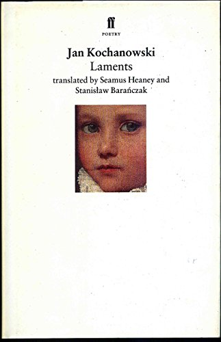 Laments-FIRST PRINTING: Heaney, Seamus; Kochanowski, Jan