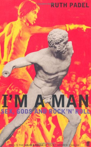 9780571175994: I'm a Man: Sex, Gods and Rock 'n' Roll