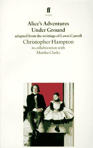 9780571176014: Alice's Adventures Under Ground