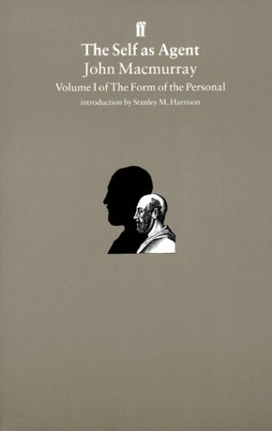 9780571176496: The Self as Agent: The Form of the Personal v. 1
