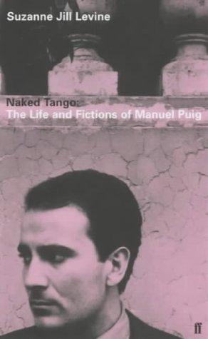 Naked Tango: Levine, Suzanne Jill