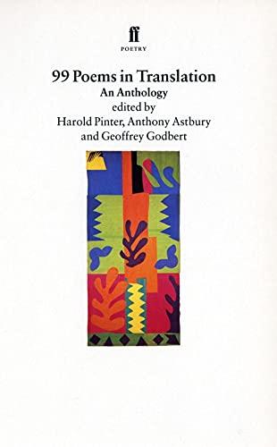 9780571176922: 99 Poems in Translation: An Anthology