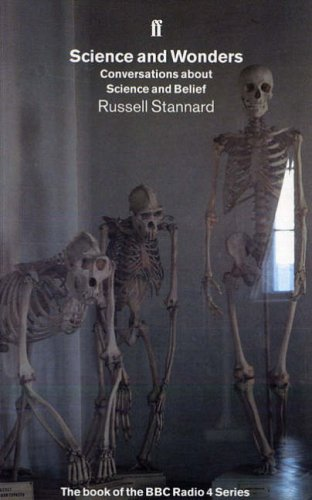 Science and Wonders: Conversations About Science and Belief (0571176941) by Russell Stannard