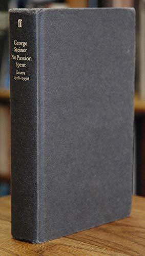 9780571176977: No Passion Spent: Essays, 1978-95
