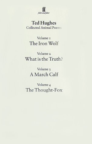 0571177018 - Collected Animal Poems: V 1-4 by Ted Hughes - AbeBooks