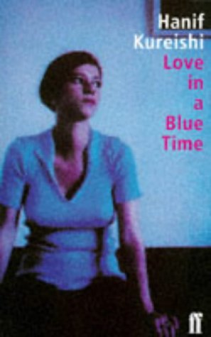 9780571177394: LOVE IN A BLUE TIME.