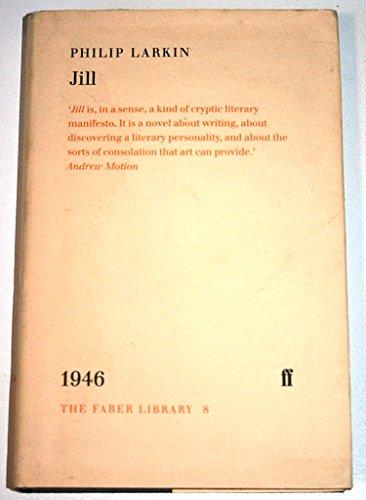 9780571177776: Jill (Faber Library)