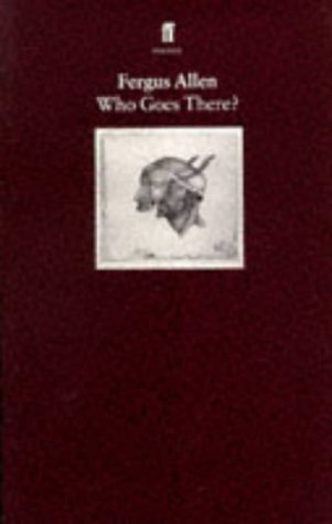 Who Goes There?: Fergus Allen