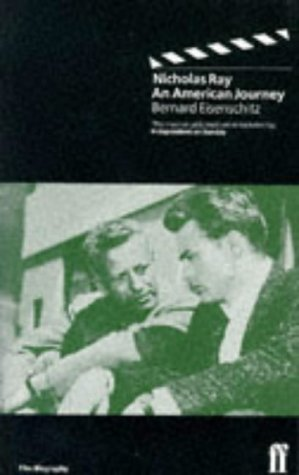 9780571178308: Nicholas Ray: An American Journey