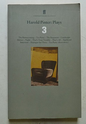 9780571178452: Plays Three: Homecoming / Tea Party / Ba (Faber Contemporary Classics) (Vol 3)