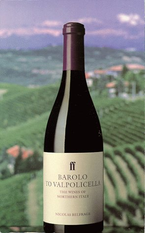 9780571178520: Barolo to Valpolicella: The Wines of Northern Italy