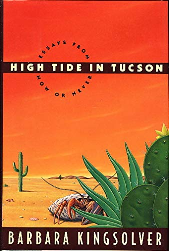 9780571178698: High Tide in Tucson: Essays from Now or Never