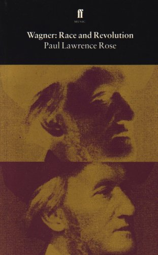 9780571178889: Wagner: Race and Revolution