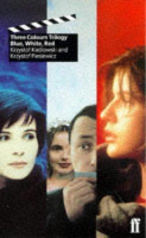 Three Colors Trilogy: Blue, White, Red: Krzysztof Kieslowski, Krzysztof