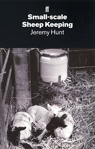 Small-Scale Sheep-Keeping: Jeremy Hunt