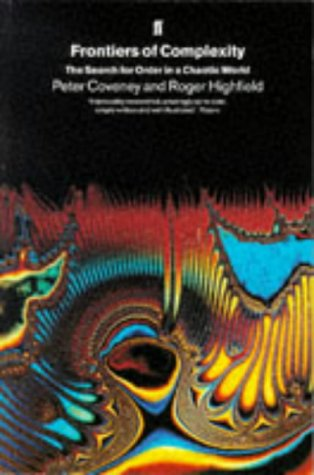 9780571179220: Frontiers of Complexity: The Search for Order in a Chaotic World