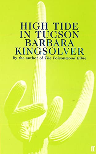 9780571179503: High Tide in Tucson: Essays from Now or Never
