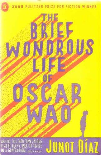 The Brief Wondrous Life of Oscar Wao: Diaz Junot